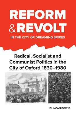 Cover for Reform and Revolt in the City of Dreaming Spires