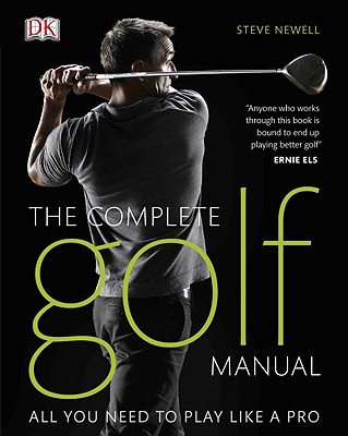The Complete Golf Manual: All You Need to Play Like a Pro Cover Image