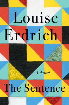 cover of The Sentence by Louise Erdrich.