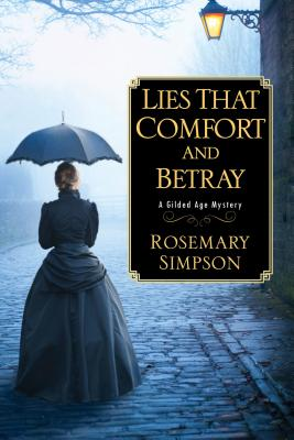 Lies That Comfort and Betray (Gilded Age Mystery #2) Cover Image