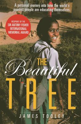 The Beautiful Tree: A Personal Journey Into How the World's Poorest People Are Educating Themselves Cover Image