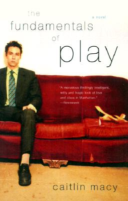 The Fundamentals of Play: A Novel Cover Image