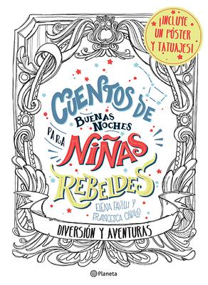 Cuentos de Buenas Noches Para Niñas Rebeldes.: Diversión Y Aventuras Cover Image