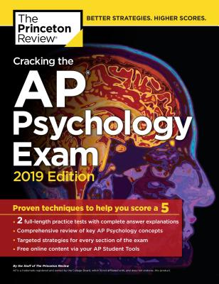 CRACKING THE AP PSYCHOLOGY EXAM, 2019 EDITION cover image