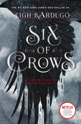 Six of CrowsLeigh Bardugo