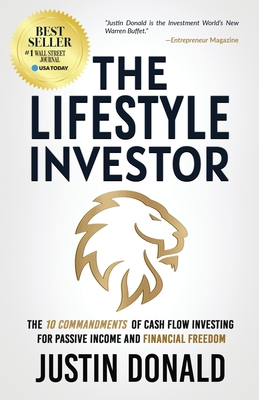 The Lifestyle Investor: The 10 Commandments of Cash Flow Investing for Passive Income and Financial Freedom Cover Image