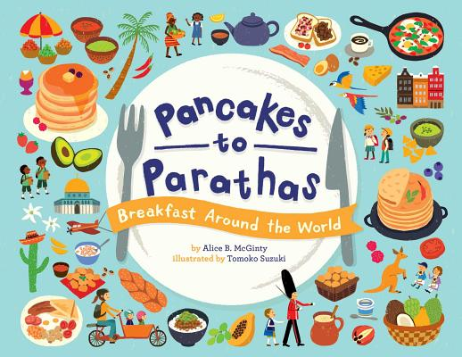 Pancakes to Parathas: Breakfast Around the World Cover Image
