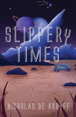 Slippery Times Cover Image