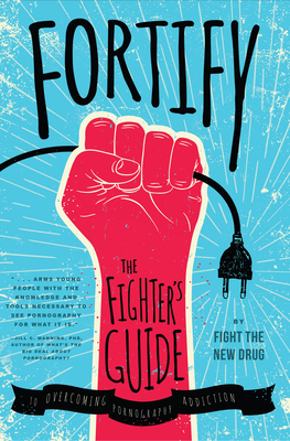 Fortify: The Fighter's Guide to Overcoming Pornography Addiction Cover Image