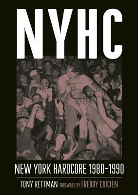Nyhc: New York Hardcore 1980-1990 Cover Image