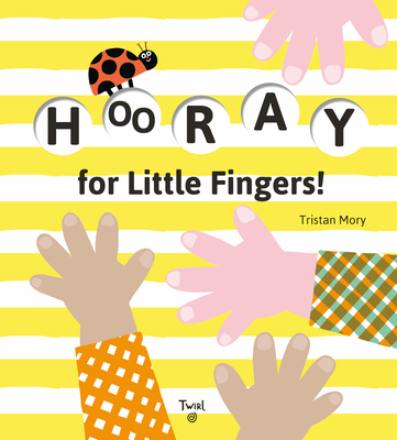Hooray for Little Fingers! Cover Image