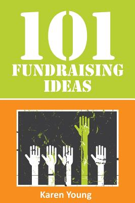 101 Fundraising Ideas Cover Image