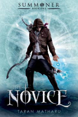 The Novice: Summoner: Book One (The Summoner Trilogy #1) Cover Image