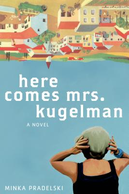Here Comes Mrs. Kugelman Cover