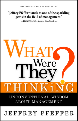 Cover for What Were They Thinking?