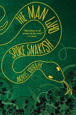 The Man Who Spoke Snakish Cover Image