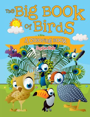 The Big Book of Birds (A Coloring Book) Cover Image