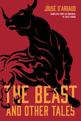 THE BEAST & OTHER TALES - By Jóusè d'Arbaud