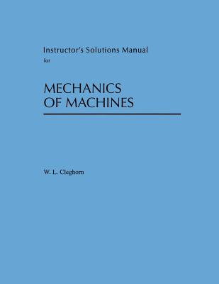 Instructor's Solution Manual for Mechanics of Machines Cover Image
