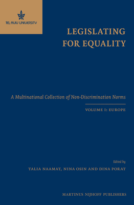 Legislating for Equality: A Multinational Collection of Non-Discrimination Norms. Volume I: Europe Cover Image