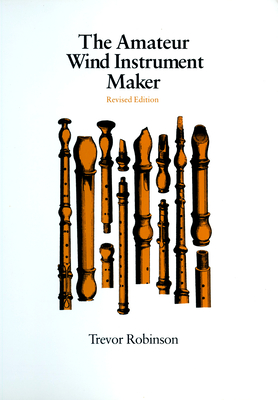 The Amateur Wind Instrument Maker Cover Image