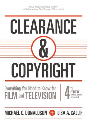 Clearance and Copyright Everything You Need to Know for Film and Television Cover Image