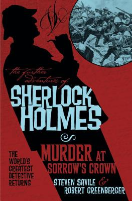 The Further Adventures of Sherlock Holmes - Murder at Sorrow's Crown Cover Image