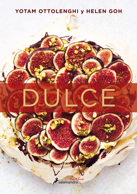 Dulce / Sweet: Desserts from London's Ottolenghi Cover Image