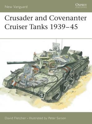 Crusader and Covenanter Cruiser Tanks 1939-45 Cover