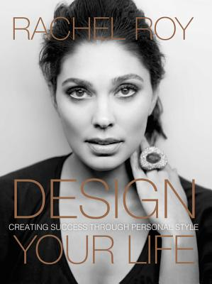 Design Your Life: Creating Success Through Personal Style Cover Image