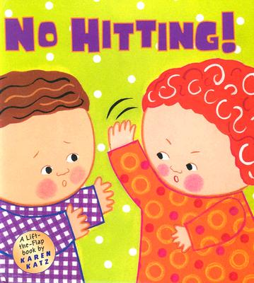 No Hitting!: A Lift-the-Flap Book Cover Image