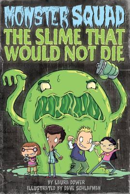 The Slime That Would Not Die Cover