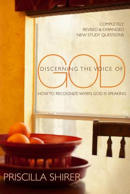 Discerning the Voice of God: How to Recognize When God is Speaking Cover Image