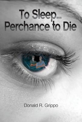 To Sleep... Perchance to Die Cover