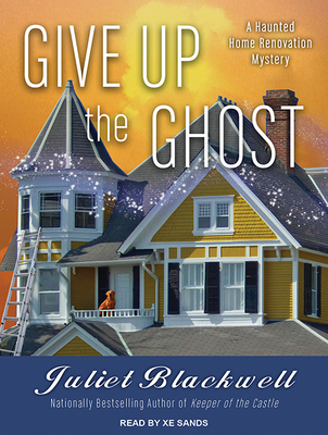Give Up the Ghost (Haunted Home Renovation #6) Cover Image