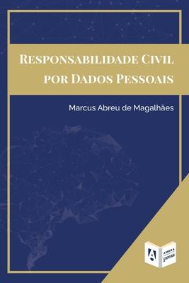 Responsabilidade Civil Por Dados Pessoais Cover Image
