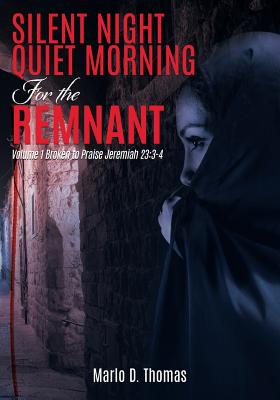 Silentnight Quietmorning for the Remnant Cover Image