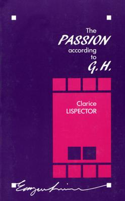 Passion according to G.H. (Exxon Lecture Series) Cover Image