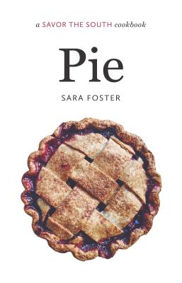 Pie: A Savor the South(r) Cookbook (Savor the South Cookbooks) Cover Image