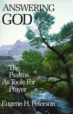 Answering God: The Psalms as Tools for Prayer Cover Image