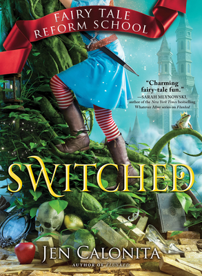 Switched (Fairy Tale Reform School #4) Cover Image
