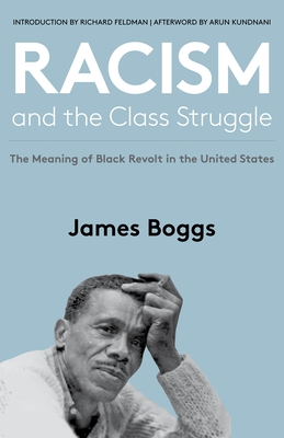 Racism and the Class Struggle: The Meaning of Black Revolt in the United States Cover Image
