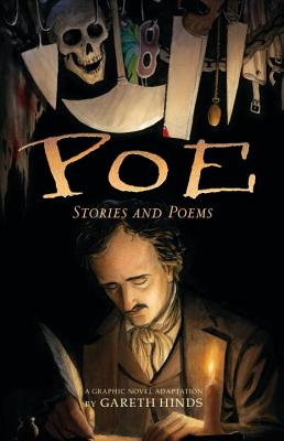 Poe: Stories and Poems a Graphic Novel by Gareth Hands