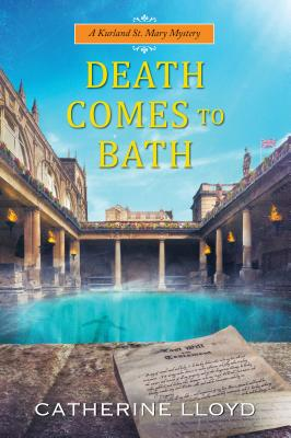 Death Comes to Bath (A Kurland St. Mary Mystery #6) Cover Image