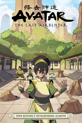 Avatar: The Last Airbender - Toph Beifong's Metalbending Academy Cover Image