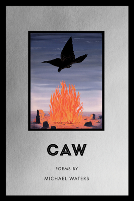 Caw (American Poets Continuum #181) Cover Image