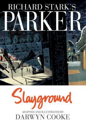 Richard Stark's Parker: Slayground Cover Image