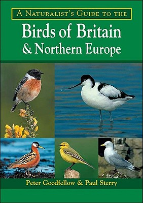 A Naturalist's Guide to the Birds of Britain and Northern Europe Cover