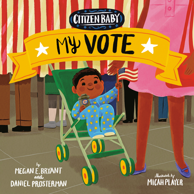 Citizen Baby: My Vote Cover Image