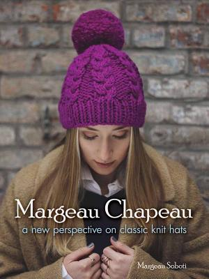 Margeau Chapeau: A New Perspective on Classic Knit Hats (Dover Knitting) Cover Image